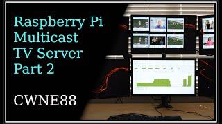 Raspberry Pi Multicast TV server - Part 2
