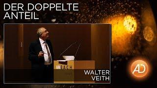 Walter Veith, Der doppelte Anteil