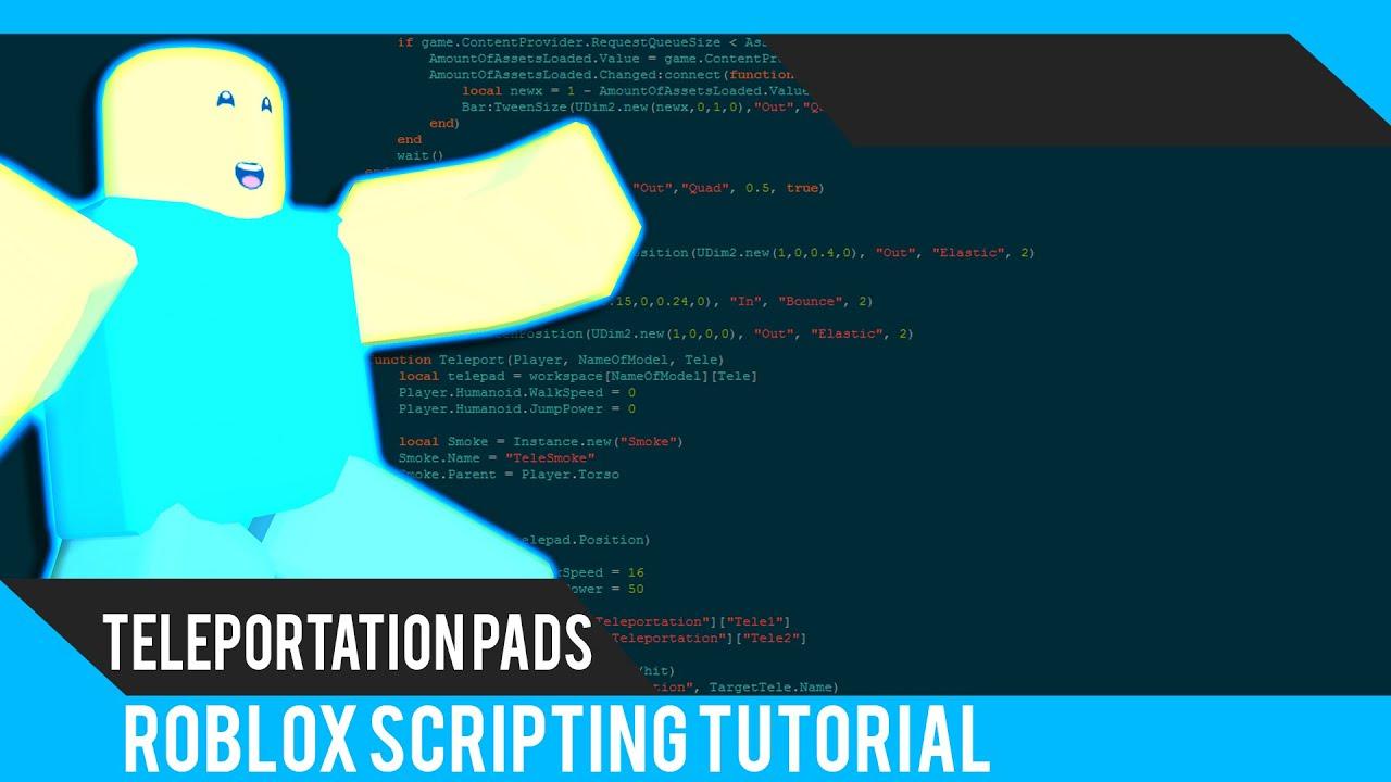 Roblox: Teleportation Pads Tutorial - Roblox Scripting Tutorial