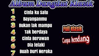 Download lagu Album Dangdut TANPA KENDANG Dan TANPA MELODI MP3
