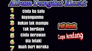 Album Dangdut TANPA KENDANG Dan TANPA MELODI