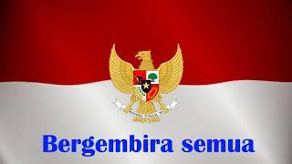 Sorak Sorak Bergembira with Lirik - Lagu Perjuangan