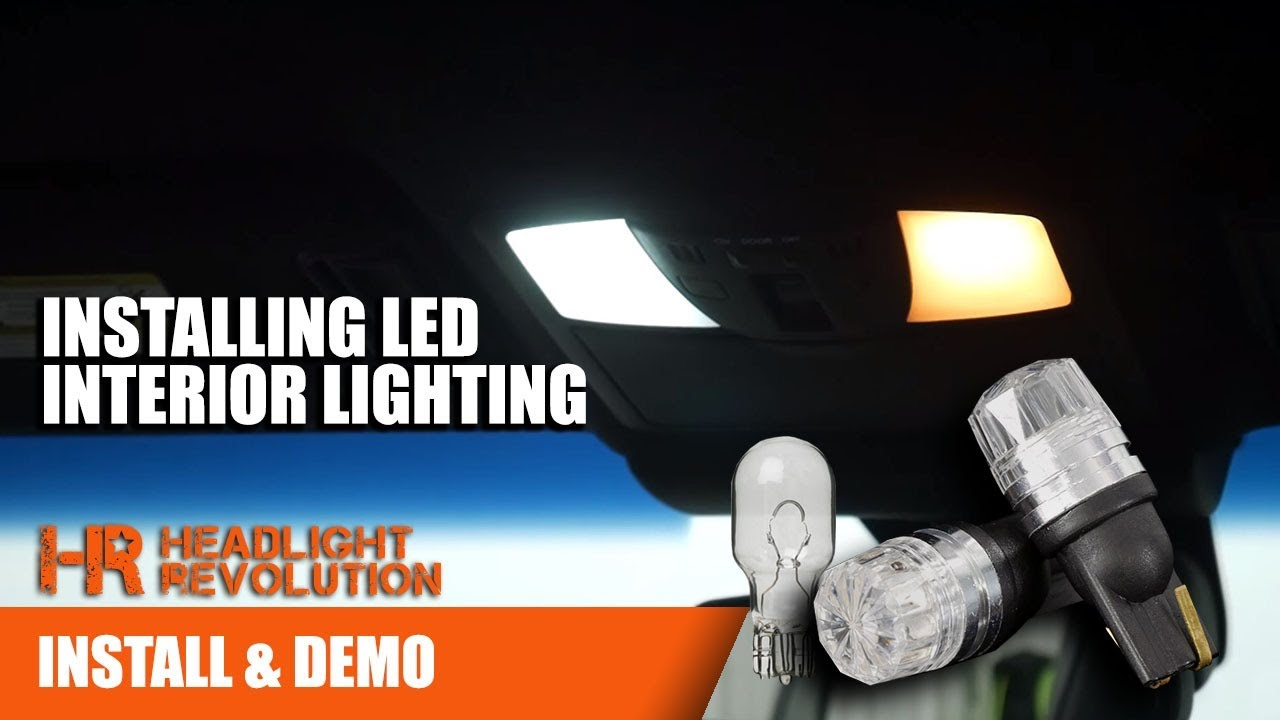 How To Install LED Interior Lighting In Your Car Or Truck | Headlight  Revolution