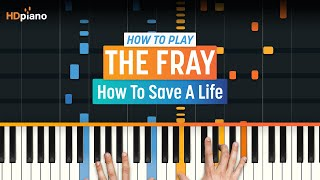"How To Play ""How To Save A Life"" by The Fray 