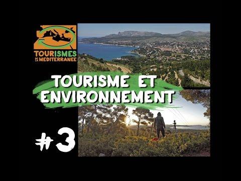 Tourismes de la Méditerranée  - EP#3 - Environnement   FRANCE