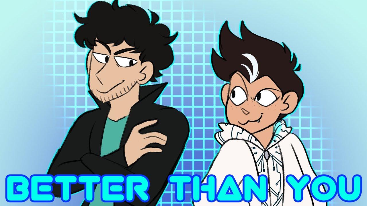 Better Than You - BMC animatic