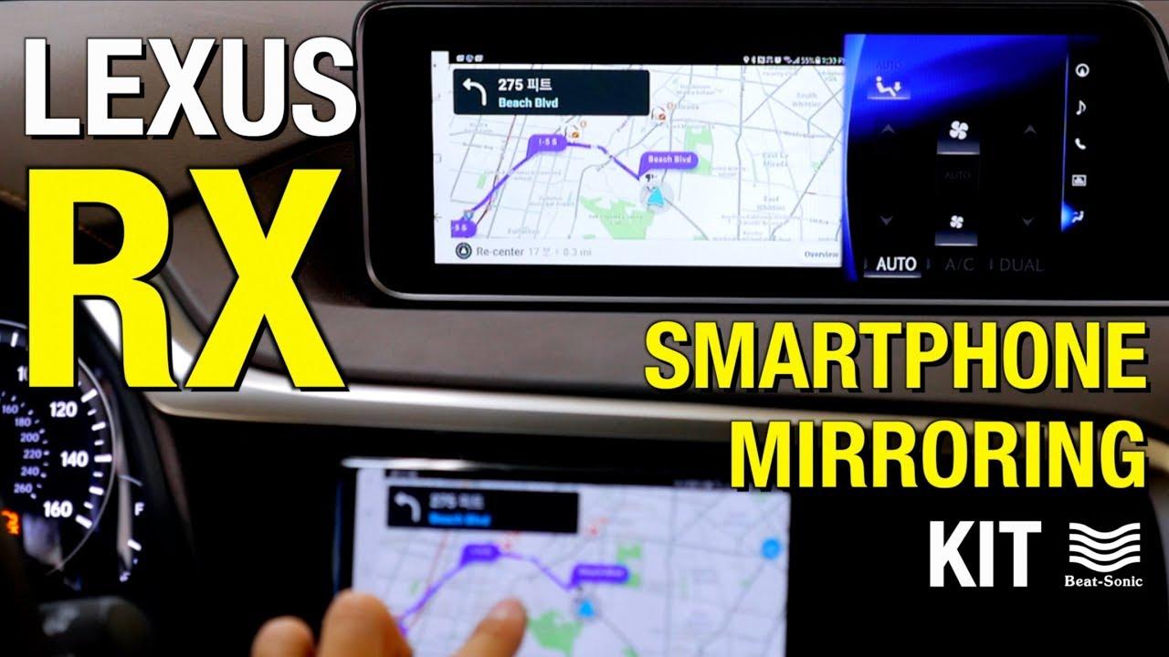 2013- 2018 LEXUS RX Smartphone Mirroring Installation Samsung S8