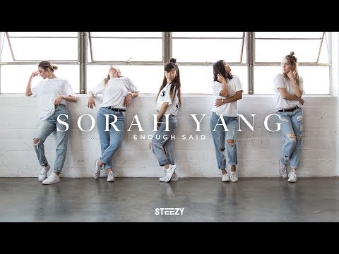 Sorah Yang Choreography | Enough Said (feat. Drake) - Aaliyah Dance | STEEZY.CO (Advanced Class)