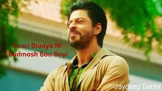 HUM SHAREEF KYA HUE   SRK   DIALOGUE   30 SECOND   HD VIDEO