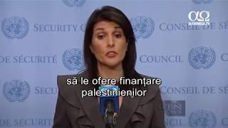 SUA nu va mai finanta Palestina daca aceasta va continua sa se opuna negocierilor cu Israel