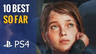 Top 10 Best PS4 Games So Far