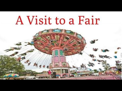 """Paragraphs on""""A VISIT TO A FAIR"""" in easy words. let's learn English and Paragraphs."""