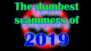 The dumbest scammers of 2019