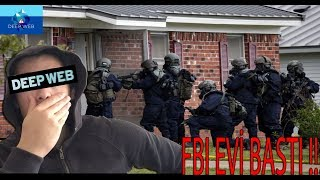 DEEP WEB 3'NCÜ KATMANA GİRDİM!!! (FBI VE POLİS EVİMİ BASTI!!!) +18