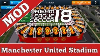 How to customize the stadium of Dream League Soccer 2018 (Manchester United Stadium)