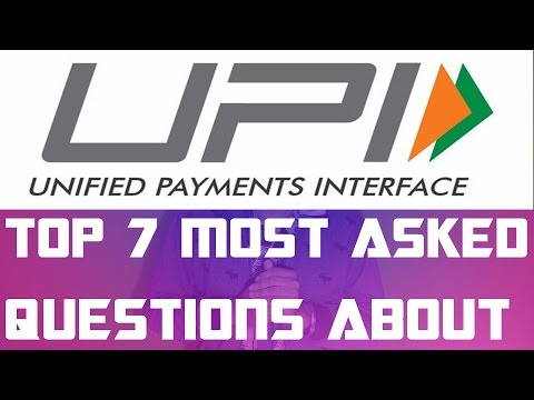 UPI | Benefits, FAQ's, Questions, Transaction Limit and more!