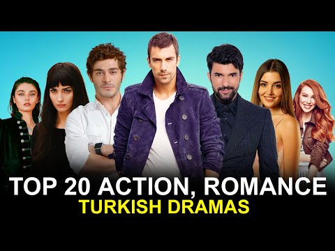Top 20 Best Action Romance Turkish Drama Series - You must Watch