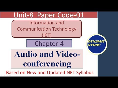 Audio and Video-Conferencing | Chapter-4 | ICT