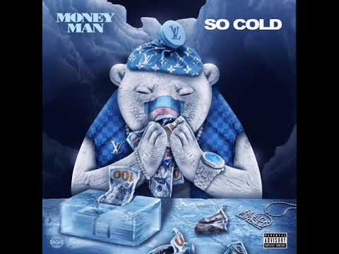 "Money Man ""So Cold"""
