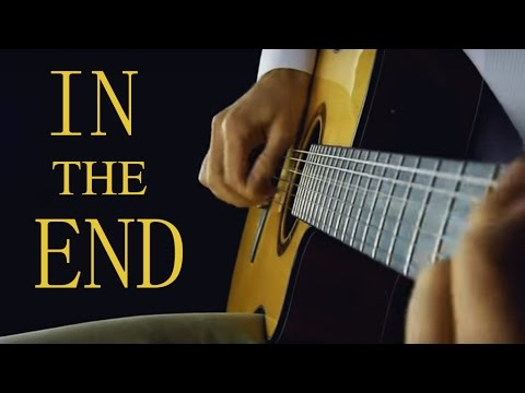 In The End (Linkin Park) - Classical Guitar (Fingerstyle) + TABS
