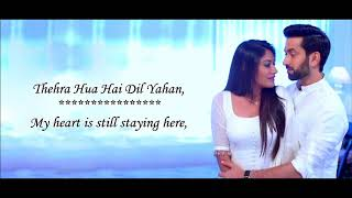 Ishqbaaz (Title Song)(O Jaana) - Lyrical Video With Translation