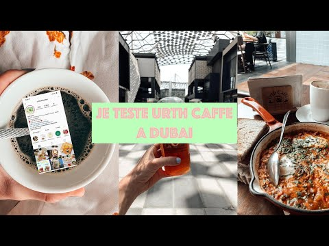 DUBAI VLOG // Urth Caffe, City Walk, Alserkal Avenue & Recettes