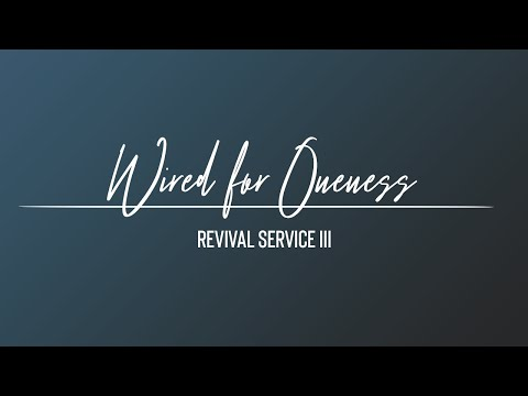 Rev. Nathaniel Urshan – Wired for One (Revival Service III)