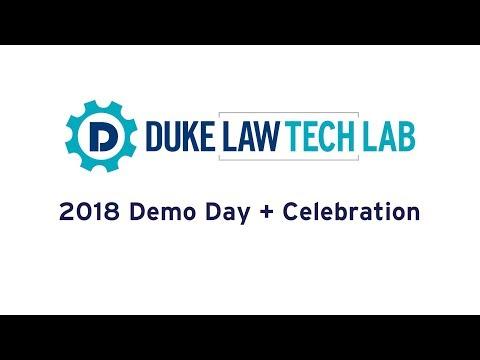 Duke Law Tech Lab | 2018 Demo Day + Celebration