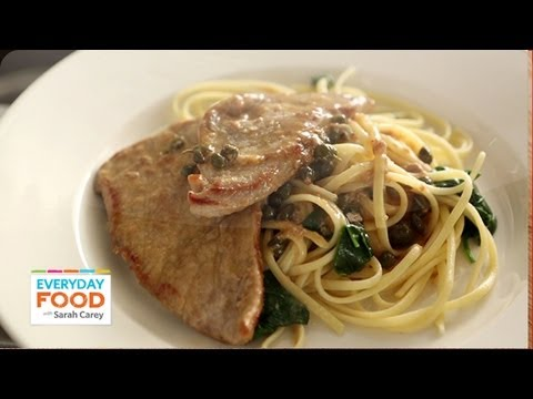 Chicken Or Veal Piccata Everyday Food With Sarah Carey Youtube