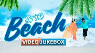 By The Beach | Video Jukebox