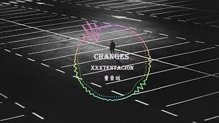 Music| changes - XXXTENTACION- 重音版 请戴耳机食用 Video
