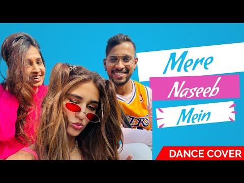 Disha Patani | Mere Naseeb Mein Dance Cover
