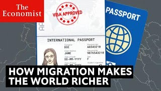 How migration could make the world richer | The Economist