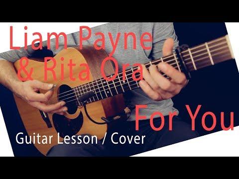 Liam Payne & Rita Ora - For You Guitar Lesson -For You Guitar Tutorial Chords / For You Cover