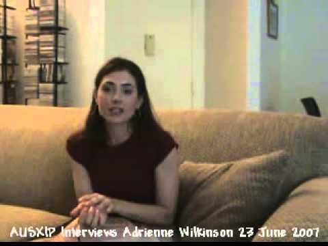 AUSXIP Interviews Adrienne Wilkinson 23 June 2007 clip 9 of 10