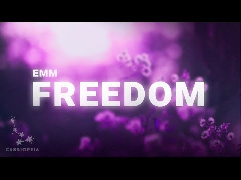 EMM - Freedom (Lyrics)