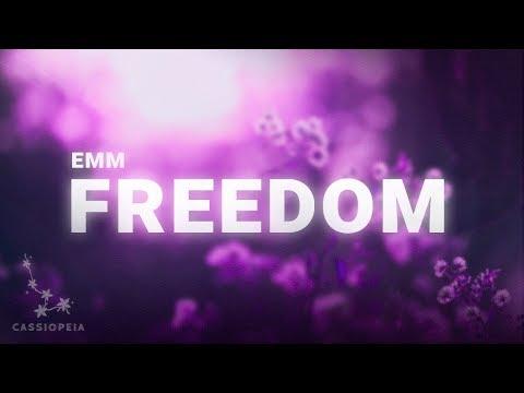 EMM - Freedom (Lyrics)