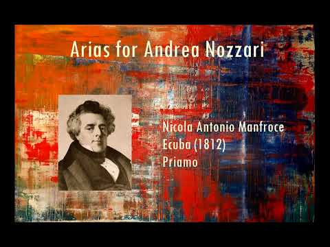 Arias for Andrea Nozzari (1776 – 1832), tenor: Manfroce, Rossini, Mayr, Pacini