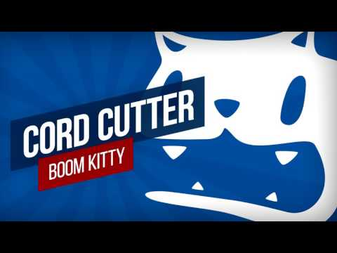 Boom Kitty - Cord Cutter
