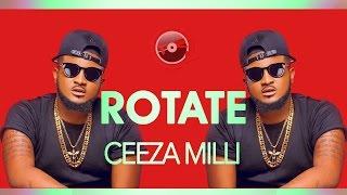 Ceeza Milli - Rotate