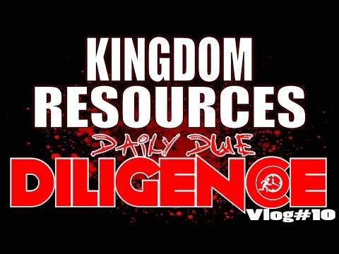 Daily Due DILIGENCE - Kingdom Resources