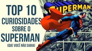 SUPERMAN: COISAS QUE VOCÊ NÃO SABE | Ei Nerd
