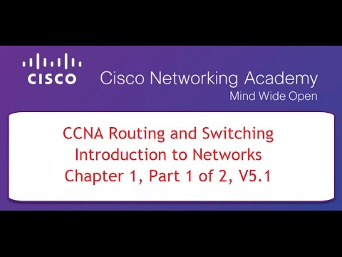 NETACAD CCNA Course 1, Chapter 1, Part 1 of 2, v5.1