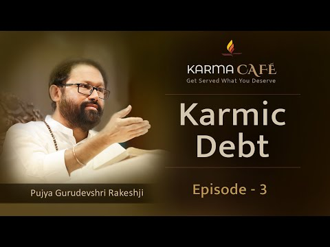 Karmic Debt | Karma Café Web Series | Ep 2/5 | Pujya Gurudevshri Rakeshbhai