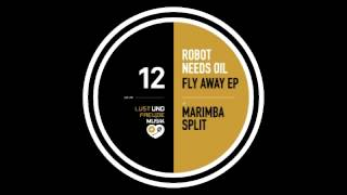 Robot Needs Oil - Marimba Split