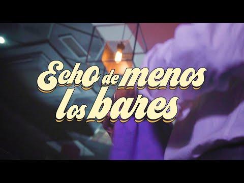 Cancahuesos - Echo de menos los bares
