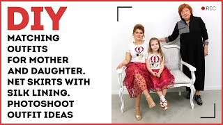 DIY: Matching outfits for mother and daughter. Net skirts with silk lining. Photoshoot outfit ideas.