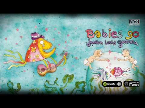 Babies Go Juan Luis Guerra. Full Album. Juan Luis Guerra para bebés