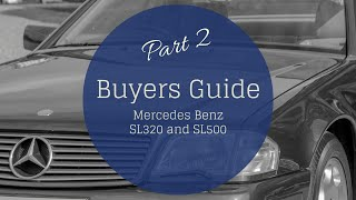 Mercedes R129 SL320: Buyers Guide Part Two