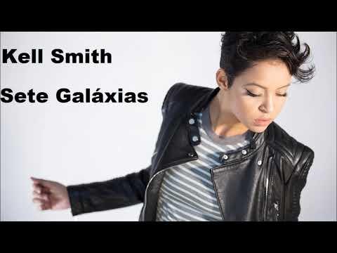 Kell Smith - Sete Galáxias